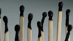Streichhölzer, Burnout